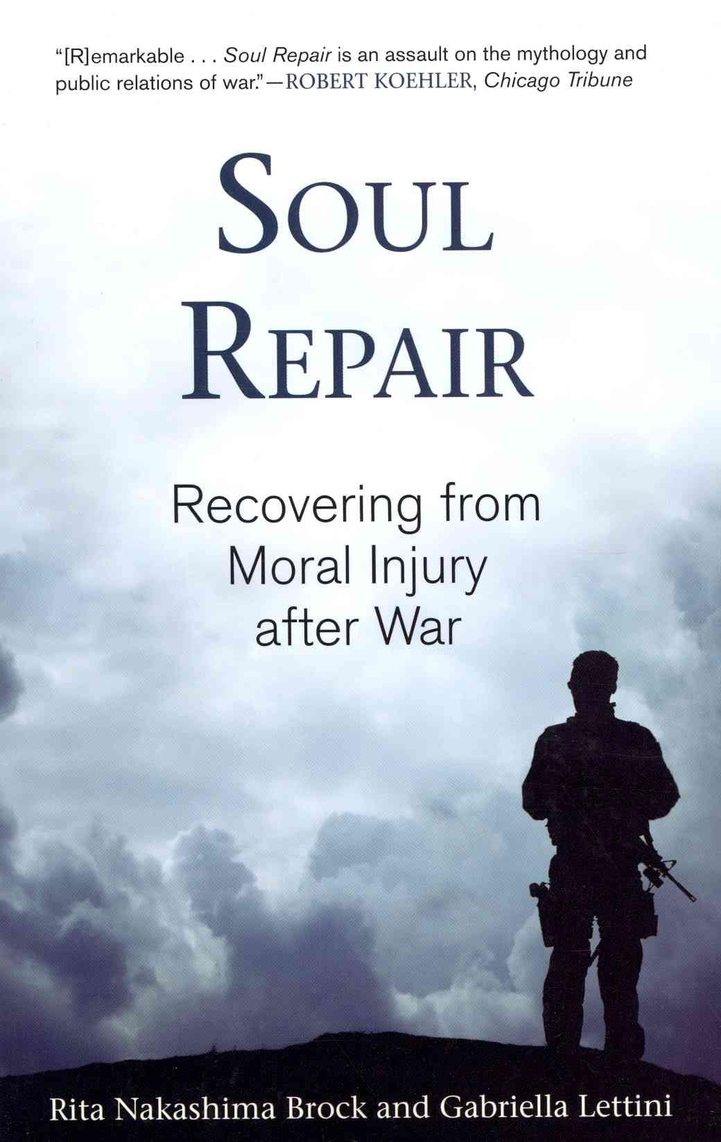 Soul Repair By Brock, Rita Nakashima/ Lettini, Gabriella